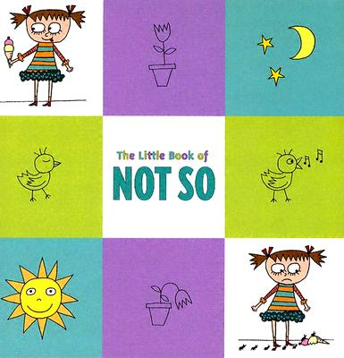 The Little Book of Not So Cover Image