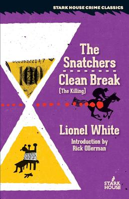 The Snatchers / Clean Break (the Killing) Cover Image