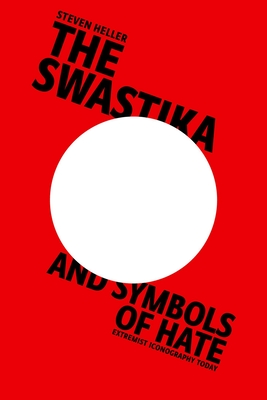 Cover for The Swastika and Symbols of Hate