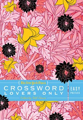 The New York Times Crossword Lovers Only: Easy Puzzles: 100 Easy Puzzles Cover Image