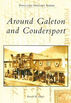 Around Galeton and Coudersport (Postcard History) Cover Image