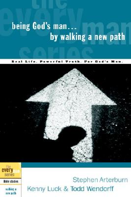 Being God's Man by Walking a New Path Cover