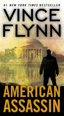 American Assassin: A Thriller (A Mitch Rapp Novel #11) Cover Image