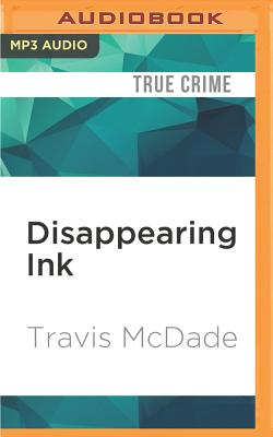 Disappearing Ink: The Insider, the FBI, and the Looting of the Kenyon College Library Cover Image