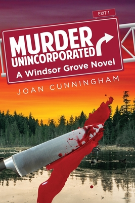 Murder Unincorporated: A Windsor Grove Novel Cover Image