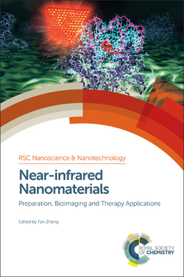 Near-Infrared Nanomaterials: Preparation, Bioimaging and Therapy Applications Cover Image