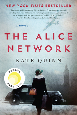The Alice Network Kate Quinn, Morrow, $16.99,