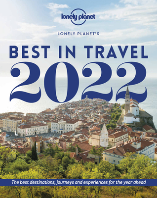 Lonely Planet's Best in Travel 2022 16 Cover Image