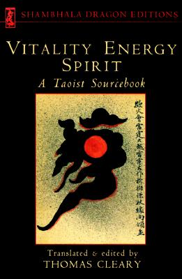 Vitality, Energy, Spirit: A Taoist Sourcebook Cover Image