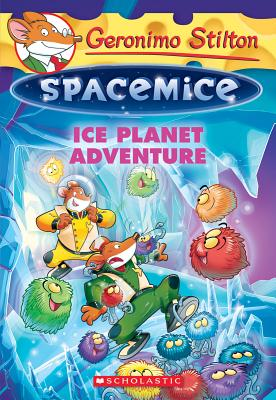 Geronimo Stilton Spacemice #3: Ice Planet Adventure Cover Image