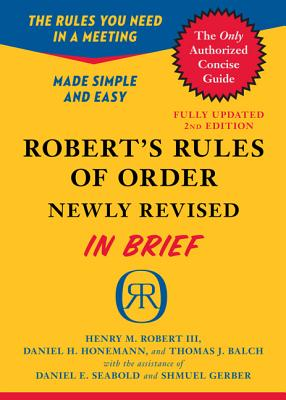 Robert's Rules of Order Newly Revised In Brief, 2nd edition Cover Image