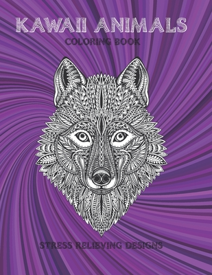 Kawaii Animals - Coloring Book - Stress Relieving Designs Cover Image
