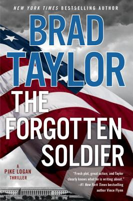 The Forgotten Soldier: A Pike Logan Thriller Cover Image