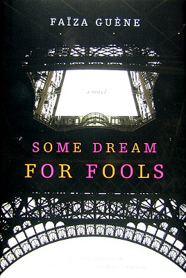 Cover Image for Some Dream for Fools: A Novel
