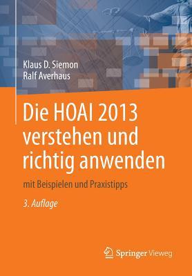 Die Hoai 2013 Verstehen Und Richtig Anwenden: Mit Beispielen Und Praxistipps Cover Image
