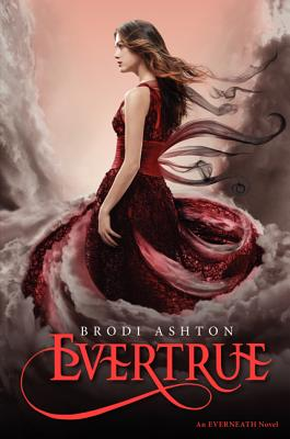 Evertrue (Everneath #3) Cover Image