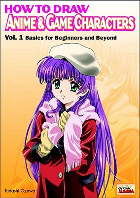 How to Draw Anime & Game Characters Volume 1 Cover Image