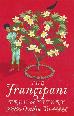 The Frangipani Tree Mystery (Crown Colony) Cover Image
