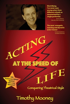 Acting at the Speed of Life: Conquering Theatrical Style Cover Image