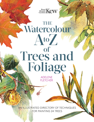 Kew: The Watercolour A to Z of Trees and Foliage Cover Image