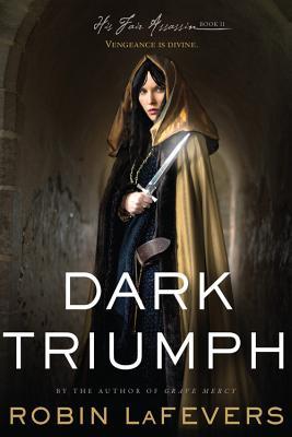 Dark Triumph: His Fair Assassins, Book II Cover Image