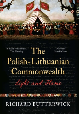 The Polish-Lithuanian Commonwealth, 1733-1795: Light and Flame Cover Image