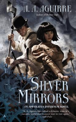Silver Mirrors (An Apparatus Infernum Novel #2) Cover Image