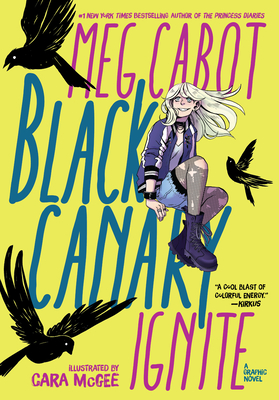 Black Canary: Ignite Cover Image