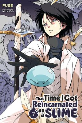 That Time I Got Reincarnated as a Slime, Vol. 7 (light novel) (That Time I Got Reincarnated as a Slime (light novel) #7) Cover Image