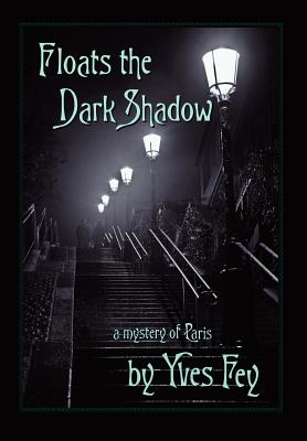 Floats the Dark Shadow Cover