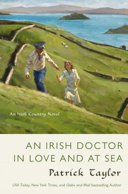 An Irish Doctor in Love and at Sea: An Irish Country Novel (Irish Country Books #10) Cover Image