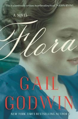Flora (Hardcover) By Gail Godwin