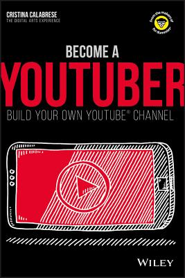Become a Youtuber: Build Your Own Youtube Channel (Dummies Junior) Cover Image