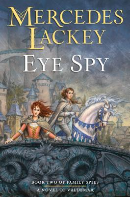 Eye Spy (Valdemar: Family Spies #2) Cover Image