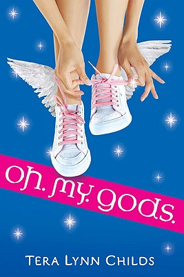 Oh. My. Gods. Cover Image