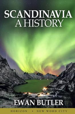 Scandinavia: A History Cover Image