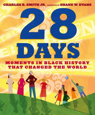 28 Days: Moments in Black History that Changed the World Cover Image