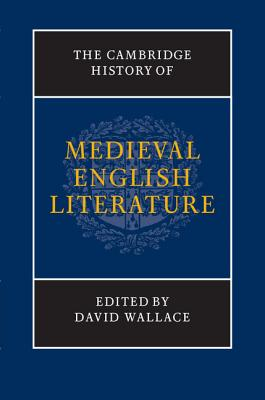 The Cambridge History of Medieval English Literature (New Cambridge History of English Literature) Cover Image