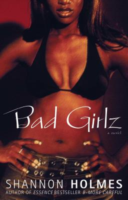 Bad Girlz: A Novel Cover Image