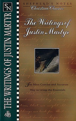 The Writings of Justin Martyr Cover