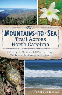 The Mountains-To-Sea Trail Across North Carolina Cover