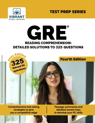 GRE Reading Comprehension: Detailed Solutions to 325 Questions (Fourth Edition) Cover Image
