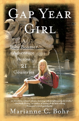 Gap Year Girl: A Baby Boomer Adventure Across 21 Countries Cover Image