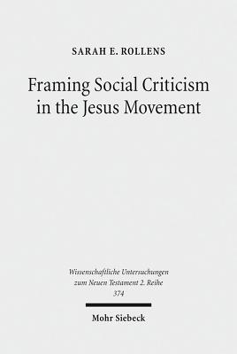 Cover for Framing Social Criticism in the Jesus Movement