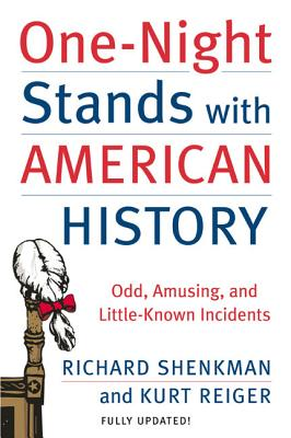 One-Night Stands with American History (Revised and Updated Edition): Odd, Amusing, and Little-Known Incidents Cover Image