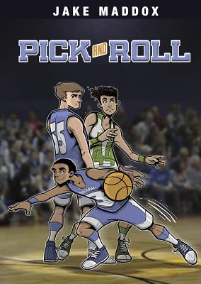 Pick and Roll (Jake Maddox Sports Stories) Cover Image