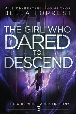 The Girl Who Dared to Think 3: The Girl Who Dared to Descend Cover Image