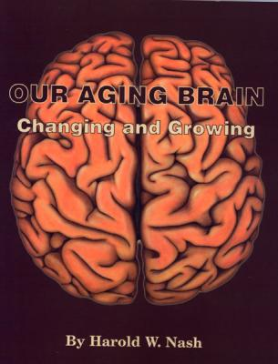 Our Aging Brain: Changing and Growing Cover Image
