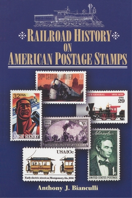 Railroad History on American Postage Stamps Cover Image