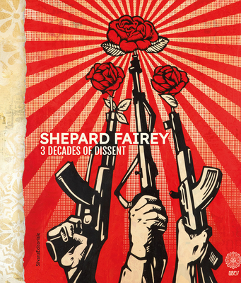 Shepard Fairey: 3 Decades of Dissent Cover Image